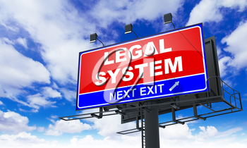 Legal System - Red Billboard on Sky Background. Business Concept.