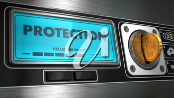 Protection - Inscription on Display of Vending Machine.