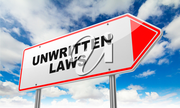 Unwritten Laws on Red Road Sign on Sky Background.