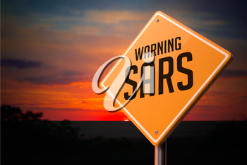 Sars on Warning Road Sign on Sunset Sky Background.