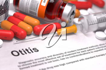 Otitis - Printed Diagnosis with Red Pills, Injections and Syringe. Medical Concept with Selective Focus.