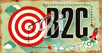 B2C Concept on Old Poster in Flat Design with Red Target, Rocket and Arrow. Business Concept.