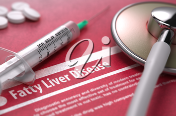 Fatty Liver Disease - Medical Concept on Red Background with Blurred Text and Composition of Pills, Syringe and Stethoscope.