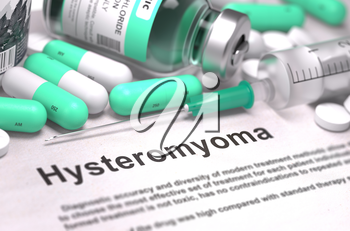 Hysteromyoma - Printed Diagnosis with Mint Green Pills, Injections and Syringe. Medical Concept with Selective Focus.