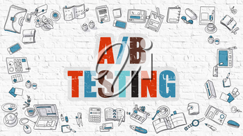 AB Testing Concept. Modern Line Style Illustration. Multicolor AB Testing Drawn on White Brick Wall. Doodle Icons. Doodle Design Style of  AB Testing  Concept.