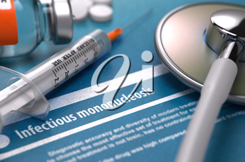 Diagnosis - Infectious mononucleosis. Medical Concept with Blurred Text, Stethoscope, Pills and Syringe on Blue Background. Selective Focus. 3d Render.
