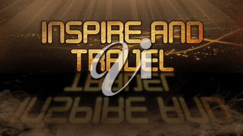 Gold quote with mystic background - Inspire and travel