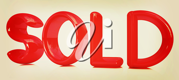 3d red text sold on a white background. 3D illustration. Vintage style.
