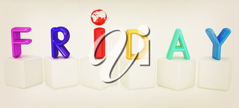 Colorful 3d letters Friday on white cubes on a white background. 3D illustration. Vintage style.