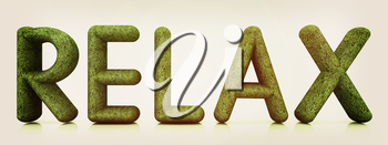 word Relax from the green grass isolated on white background. 3d illustration. 3D illustration. Vintage style.