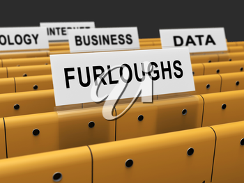 Furloughed Or Laid Off Employees Out Of Work. Temporary Shutdown Causing Layoffs From Bad Economy Or Coronavirus - 3d Illustration
